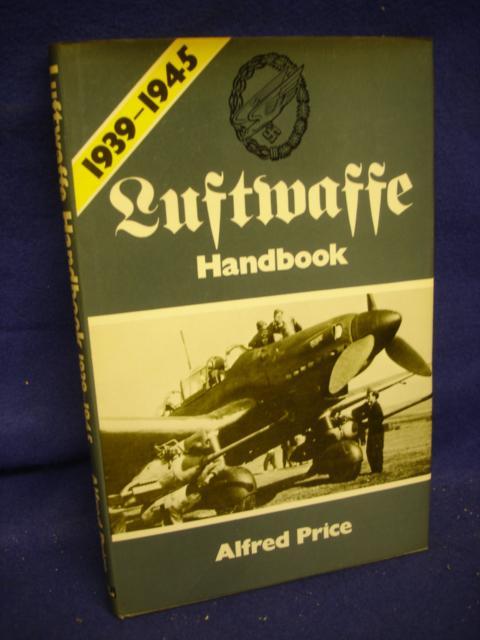 Luftwaffe Handbook 1939-1945.