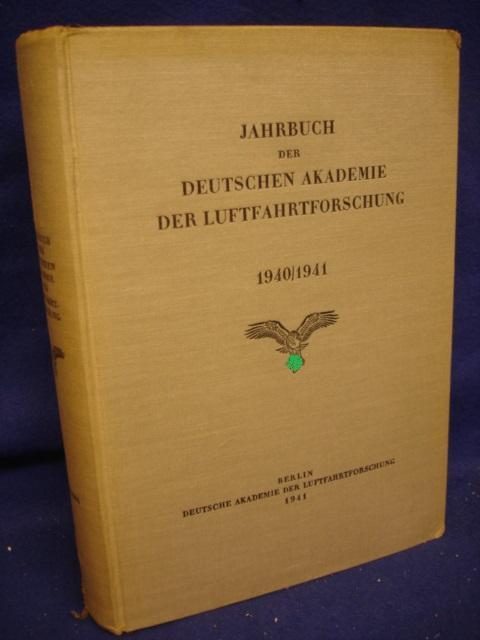 Jahrbuch 1940/1941 der Deutschen Akademie für Luftfahrtforschung, u.a. mit folgenden Themen: Störungen im Funkbetrieb/ Erwärmung von Maschinengewehrläufen u.a. Themen.