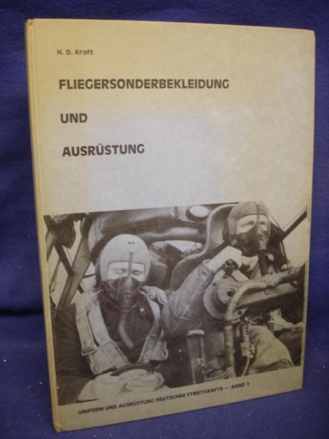 Fliegersonderbekleidung und Ausrüstung. Uniform und Ausrüstung Deutscher Streitkräfte Band 1
