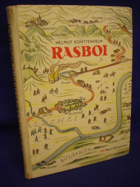Rasboi. eine Soldatengeschichte aus dem Feldzug gegen Rumänien im 1.Weltkrieg.