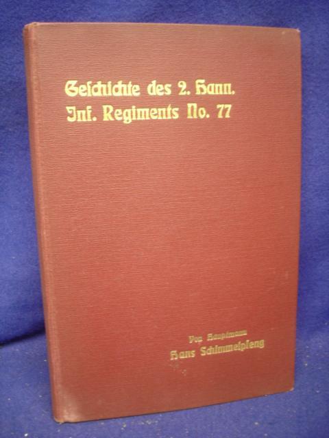Geschichte des 2. Hannoverschen Infanterie-Regiments Nr. 77 (1866 - 1913)