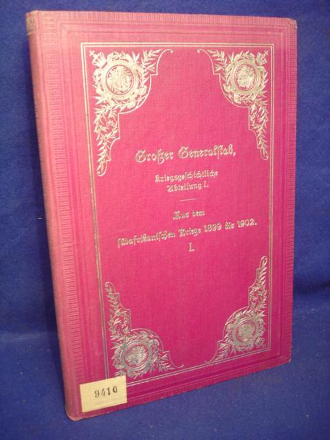 Kriegsgeschichtliche Einzelschriften. Heft 32: Aus dem südafrikanischen Kriege 1899 bis 1902: Colenso-Magerssontein,Dezember 1899.