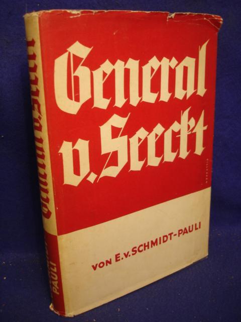 General v. Seeckt. Lebensbild eines deutschen Soldaten.