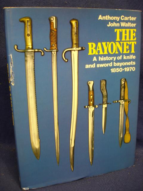 "The Bayonet. A history of knife and sword bayonets 1850-1970, based on the ""Guns Review"" articles."