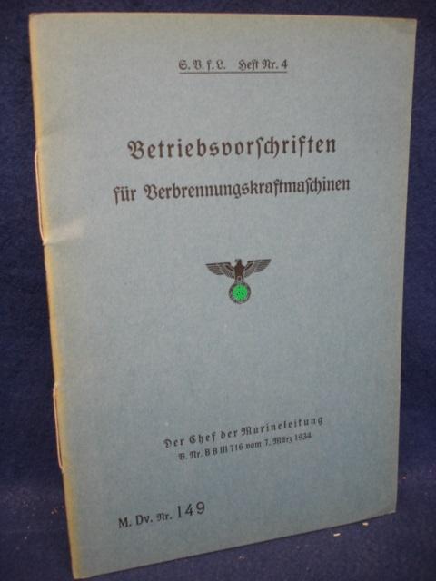 M.Dv.Nr.149. Heft Nr. 4. Betriebsvorschriften für Verbrennungskraftmaschinen.