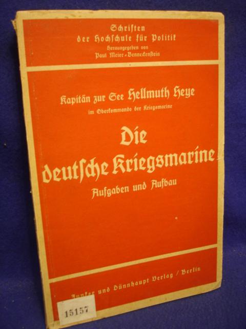 Die deutsche Kriegsmarine. Aufgaben und Aufbau