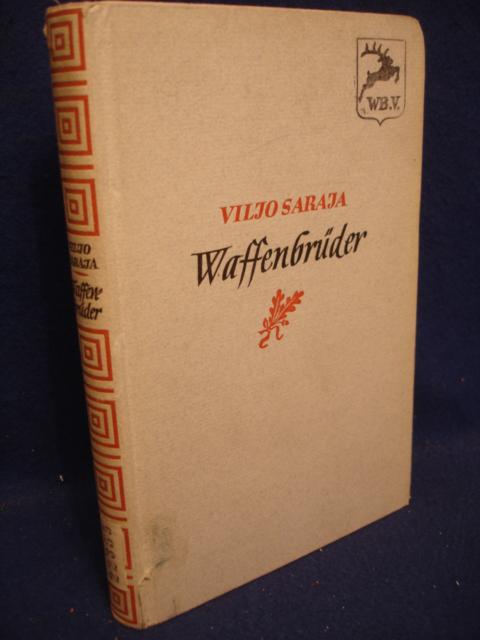 Waffenbrüder. Wirklichkeitsdarstellung aus dem finnisch-russischen Winterkriege 1939/40..