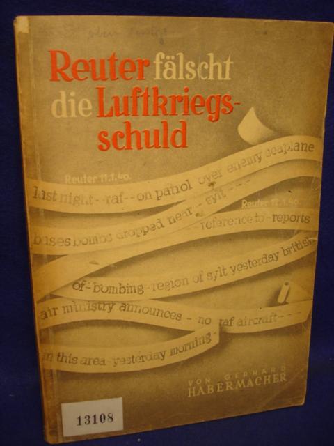Reuter fälscht die Luftkriegsschuld.