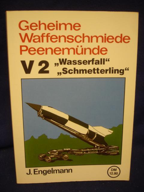 """Geheime Waffenschmiede Peenemünde V2 """"Wasserfall"""" """"Schmetterling"""""""