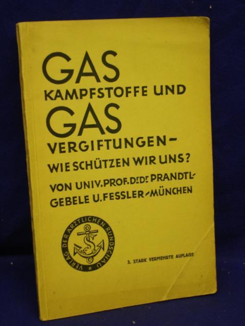 Gas-Kampfstoffe und Gasvergiftungen -- Wie schützen wir uns?