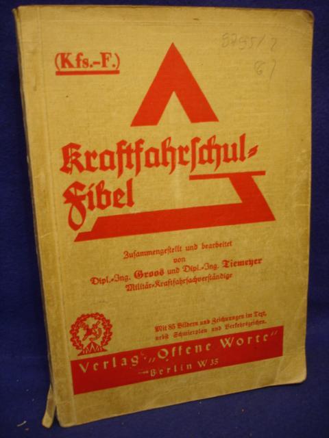 Kfs.-F. Kraftfahrschul-Fibel.