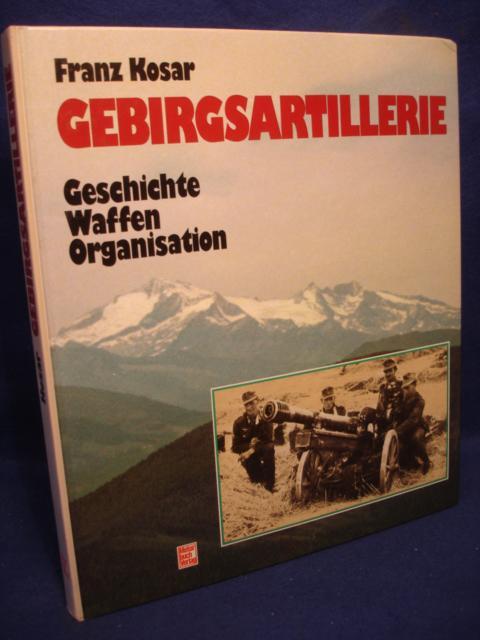 Gebirgsartillerie. Geschichte, Waffen, Organisation