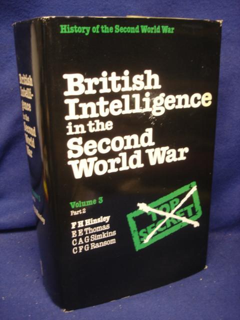 British Intelligence in the Second World War Volume 3 Part 2