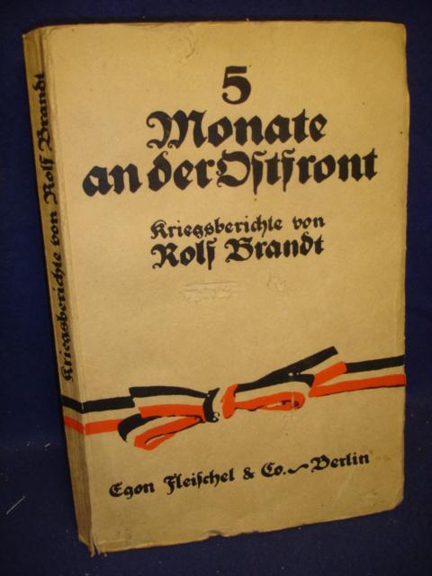 5 Monate an der Ostfront 1914. Kriegsberichte vom Armee-Oberkommando 8.