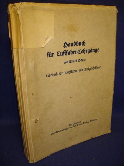 Handbuch für Luftfahrt-Lehrgänge. Lehrbuch für Jungflieger und Fortgeschrittene.