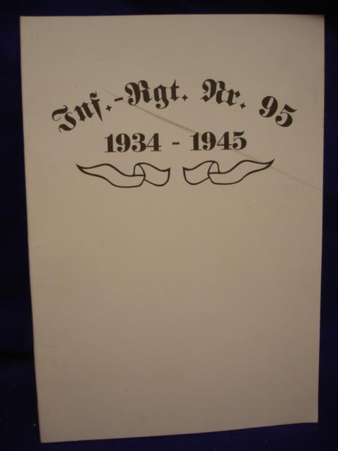 Geschichte des Infanterie-Regiments 95 / 46.Infanterie-Division in den Jahren 1934 - 1945. Nicht im Handel erhältliches Manuskript von Kameraden des Regimentes geschrieben!