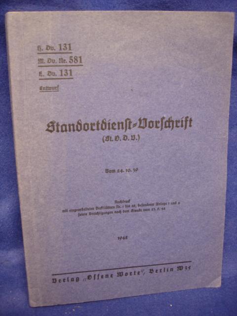 H.Dv.131  M.Dv.Nr. 581 E.Dv. 131. Entwurf. Standortdienst-Vorschrift. (St.O.D.V.)