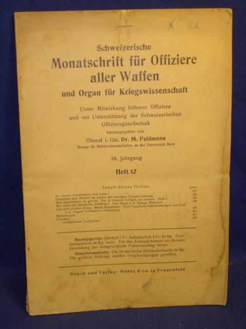 Schweizerische Monatschrift für Offiziere aller Waffen. Mit folgenden Aufsätzen:Aus dem großen Kriege / Wo steht die feindliche Artillerie und weitere Themen.