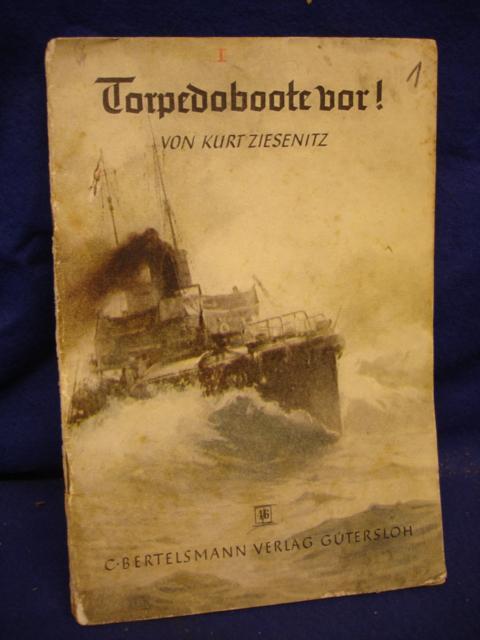 Torpedoboote vor!. Mit Zeichnungen von Karl Mühlmeister.