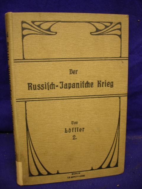 Der russsisch-japanische Krieg in seinen taktischen und strategischen Lehren. 2.Band