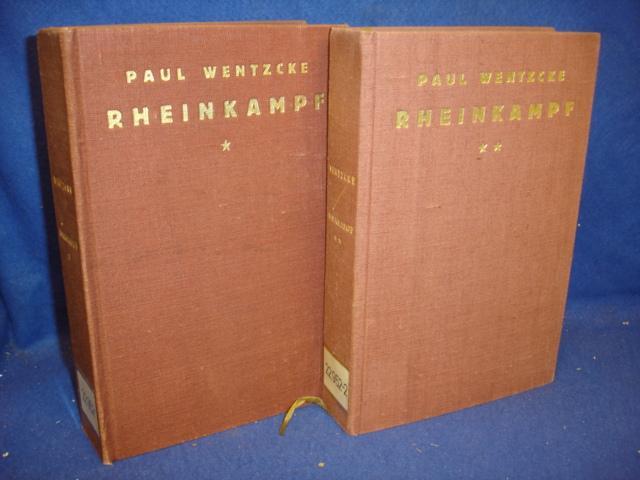 Rheinkampf. Band 1+2,so komplett! Erster Band: Tausend Jahre deutscher Schicksalsgemeinschaft. Zweiter Band: Im Kampf um Rhein und Ruhr 1919 - 1924.