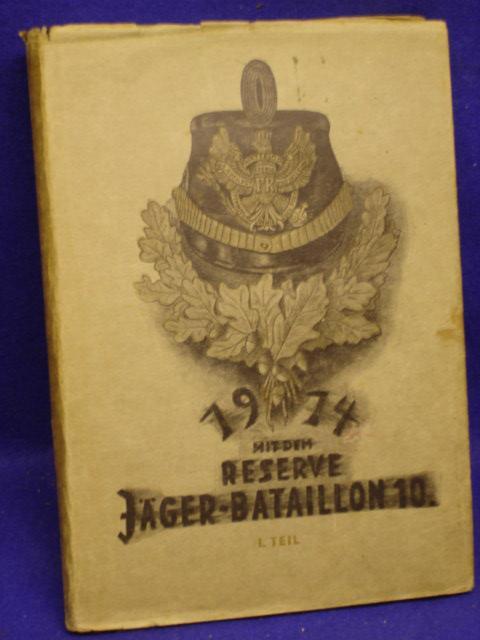 Mit dem Reserve-Jäger-Bataillon Nr. 10 - 1914 nach Frankreich. Nach persönlichen Erlebnissen geschildert.