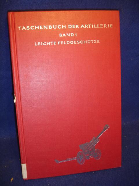 Taschenbuch der Artillerie, Band 1:  Leichte Feldgeschütze.