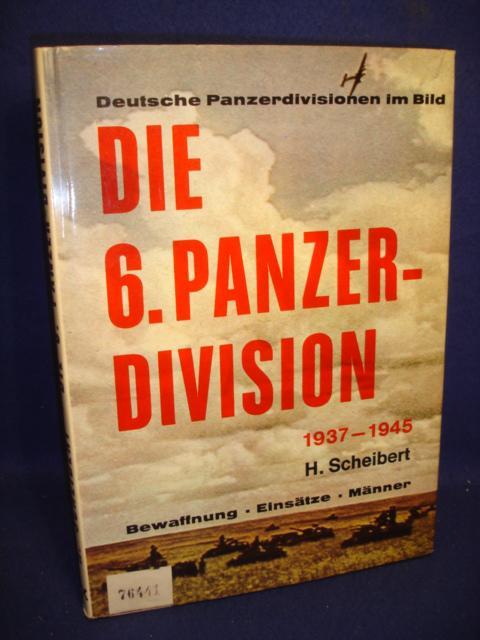 Die 6. Panzer-Division 1937-1939. Bewaffnung-Einsätze-Männer.