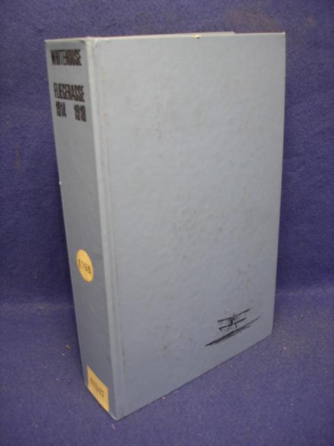 Flieger Asse 1914 - 1918. Eine Auflistung der Militärflugzeugführer aus den Anfängen des Luftkrieges.
