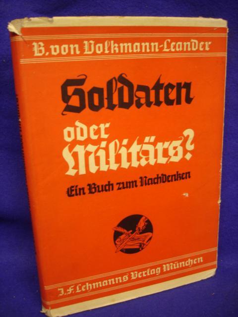 Soldaten oder Militärs. Ein Buch zum Nachdenken.