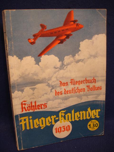 Das Fliegerbuch des deutschen Volkes. Flieger-kalender 1939.