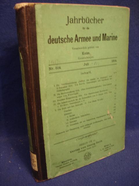 Jahrbücher für die deutsche Armee und Marine. Jahrgang 1914. Juli bis Dezember.