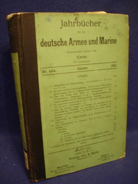 Jahrbücher für die deutsche Armee und Marine. . Jahrgang 1912.Januar bis Juni.