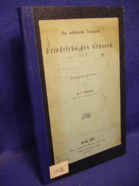 Das militärische Testament Friedrichs des Grossen.