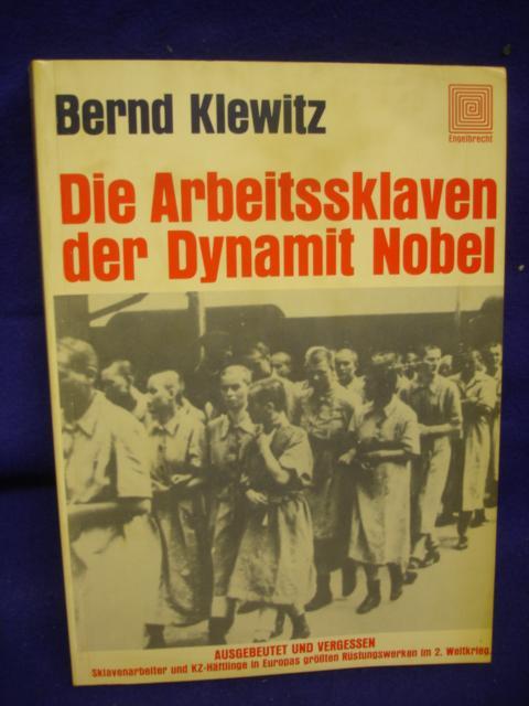 Die Arbeitssklaven der Dynamit Nobel