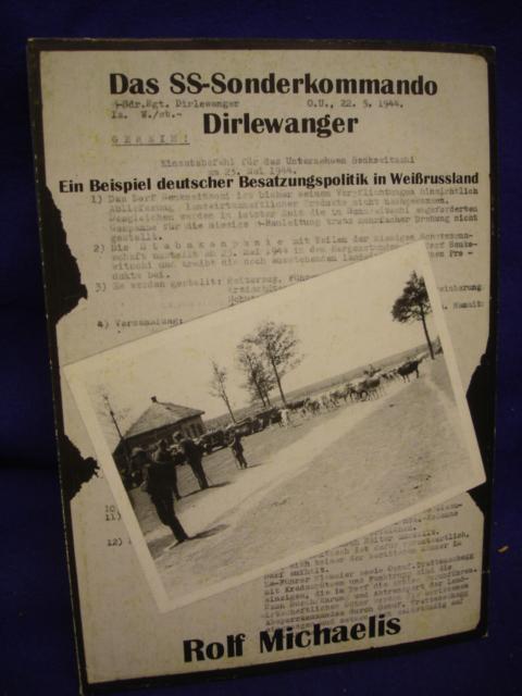 Das SS-Sonderkommando Dirlewanger. Ein Beispiel deutscher Besatzungspolitik in Weißrussland.