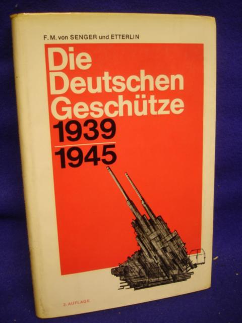 Die deutschen Geschütze 1939-1945