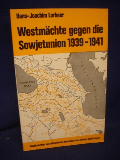 Westmächte gegen die Sowjetunion 1939 - 1941.