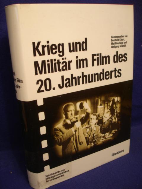Beiträge zur Militärgeschichte Band 59: Krieg und Militär im Film des 20. Jahrhunderts.