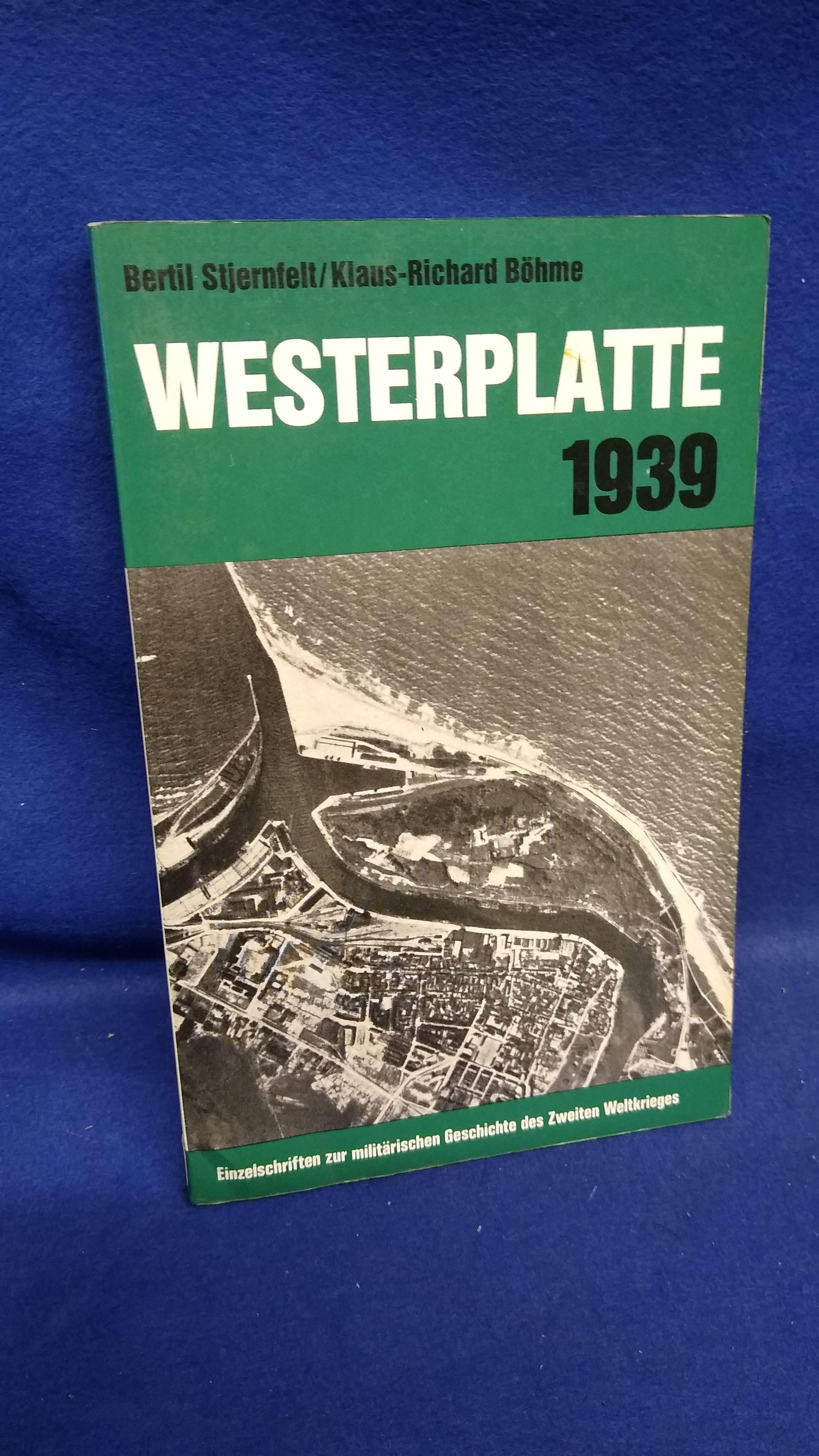 Einzelschriften zur militärischen Geschichte des 2. Weltkrieges, Band 23: Westernplatte 1939