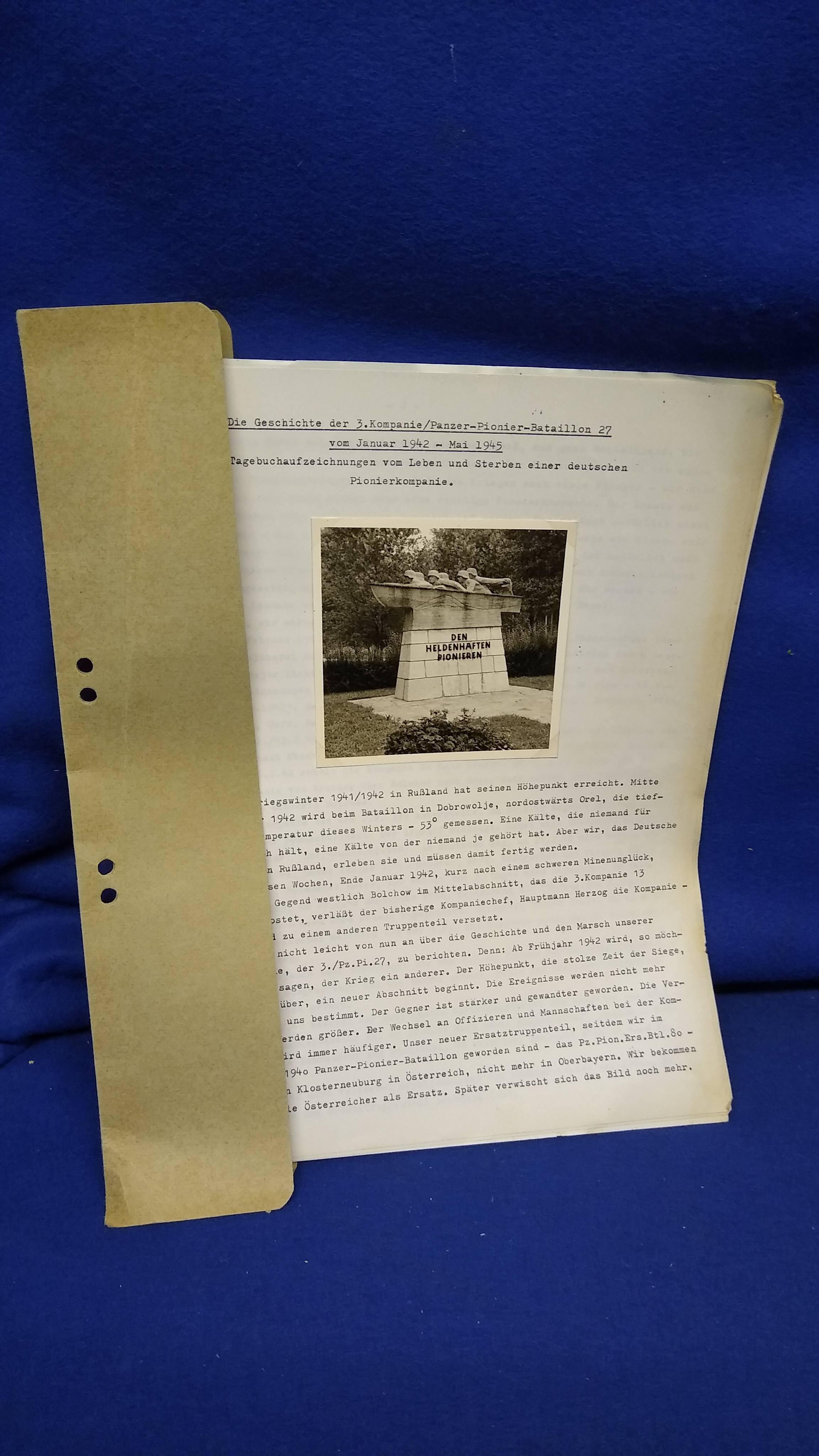 Die Geschichte der 3. Kompanie Panzer-Pionier-Bataillon 27 vom Januar 1942 bis Mai 1945. Aufzeichnungen vom Leben und Sterben einer Pionierkompanie.