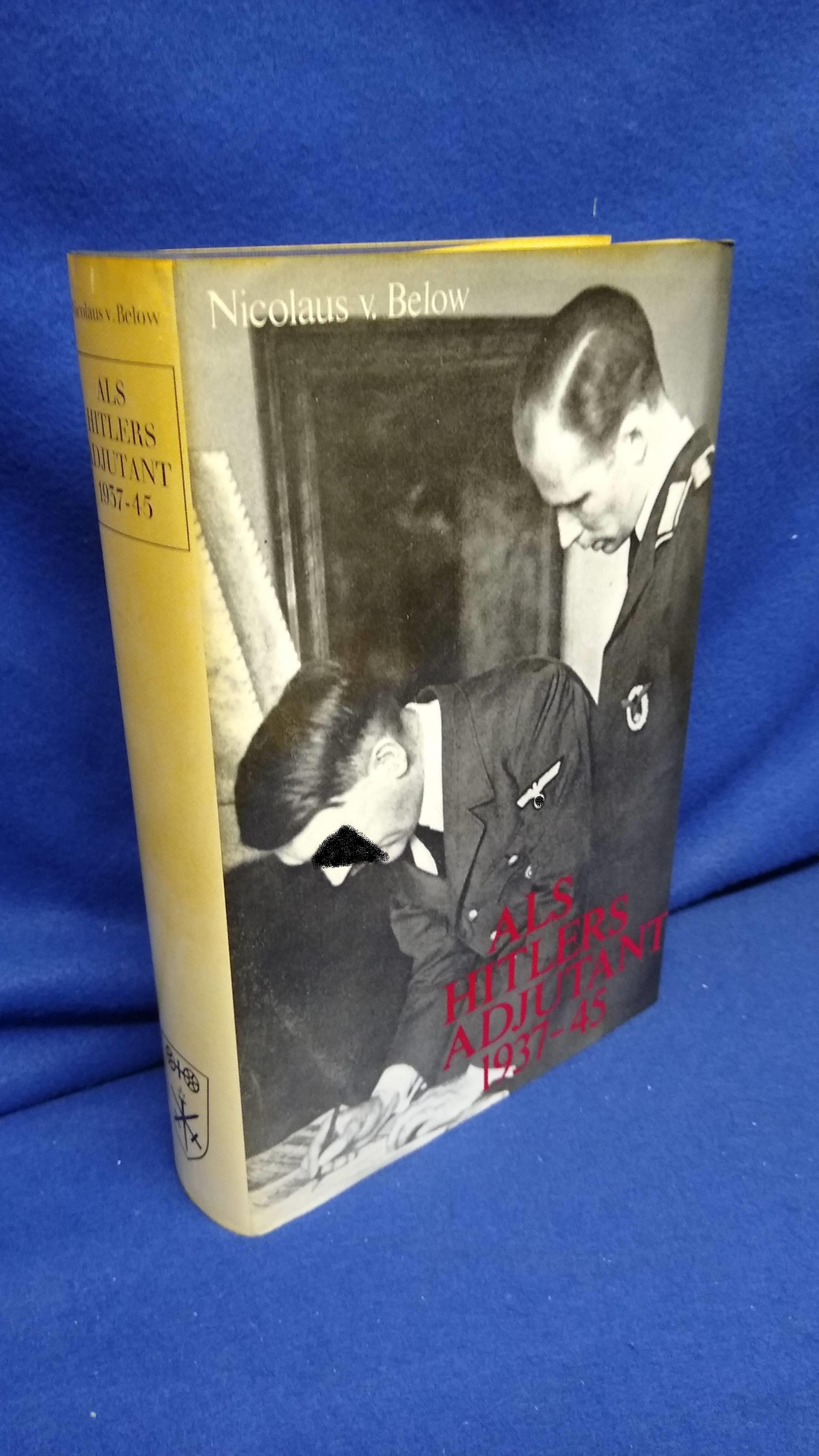 Als Hitlers Adjutant 1937-1945.