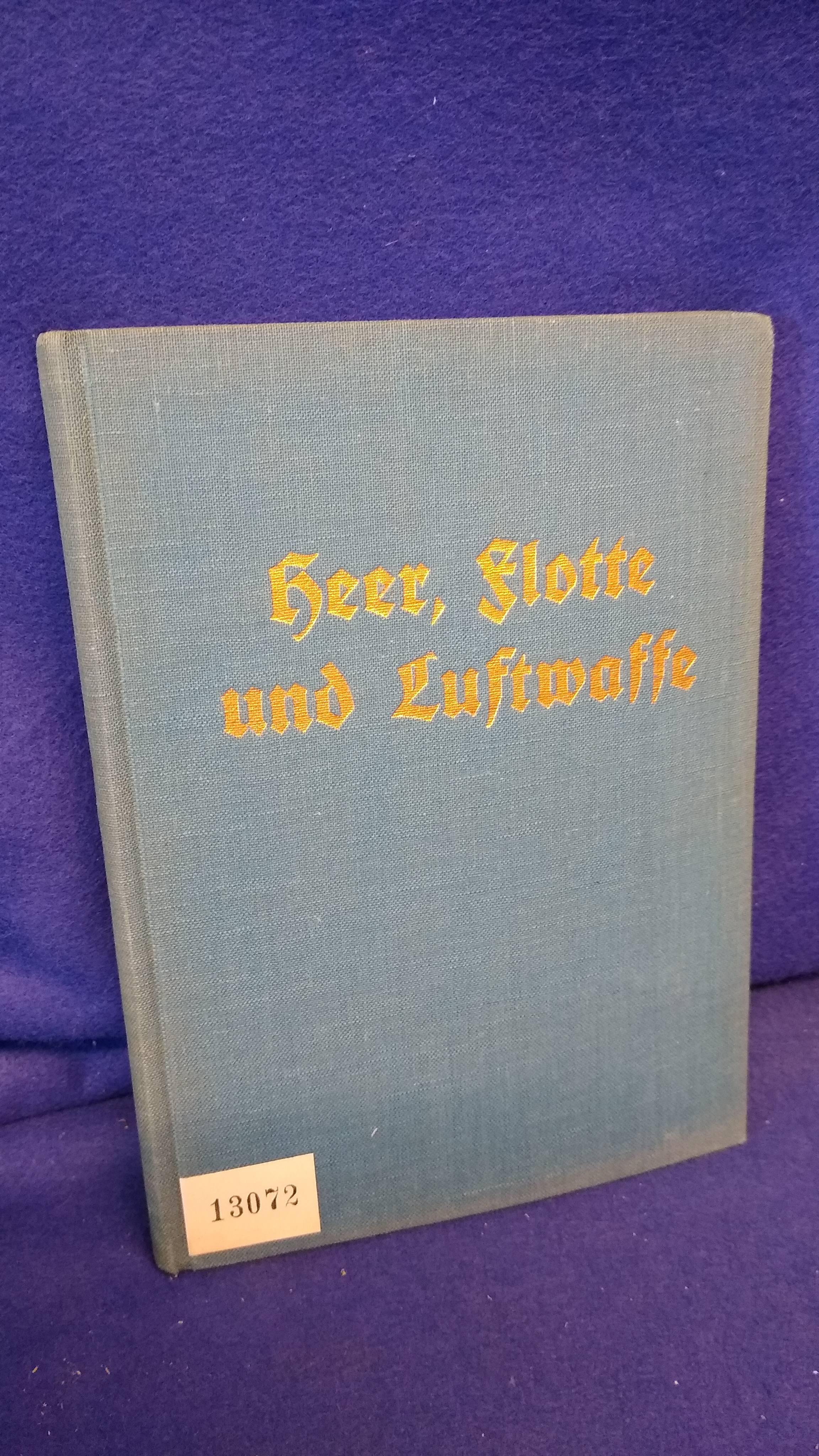 Heer, Flotte und Luftwaffe - Wehrpolitisches Taschenbuch -Jahrgang 1938