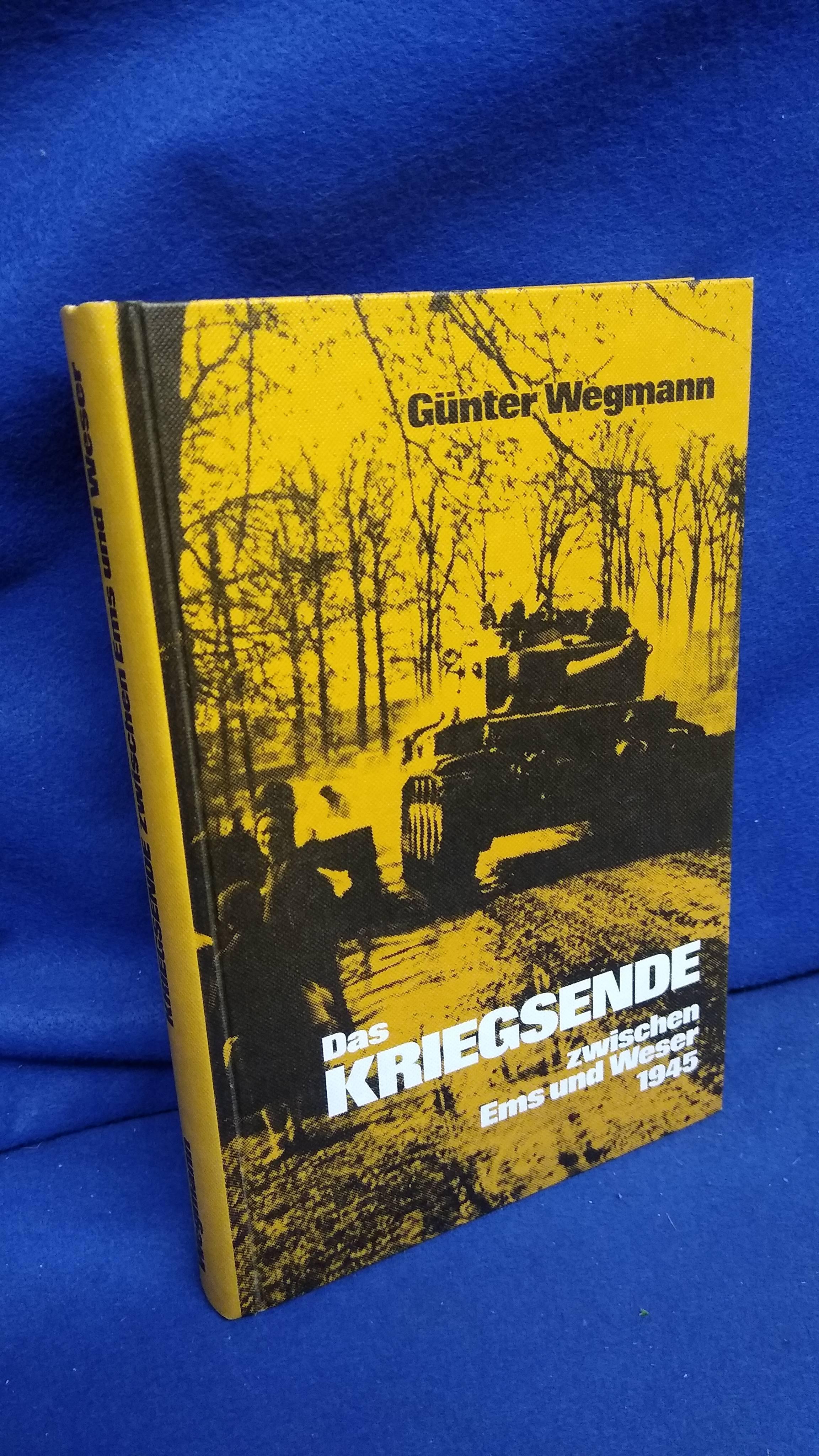 Das Kriegsende zwischen Ems und Weser 1945