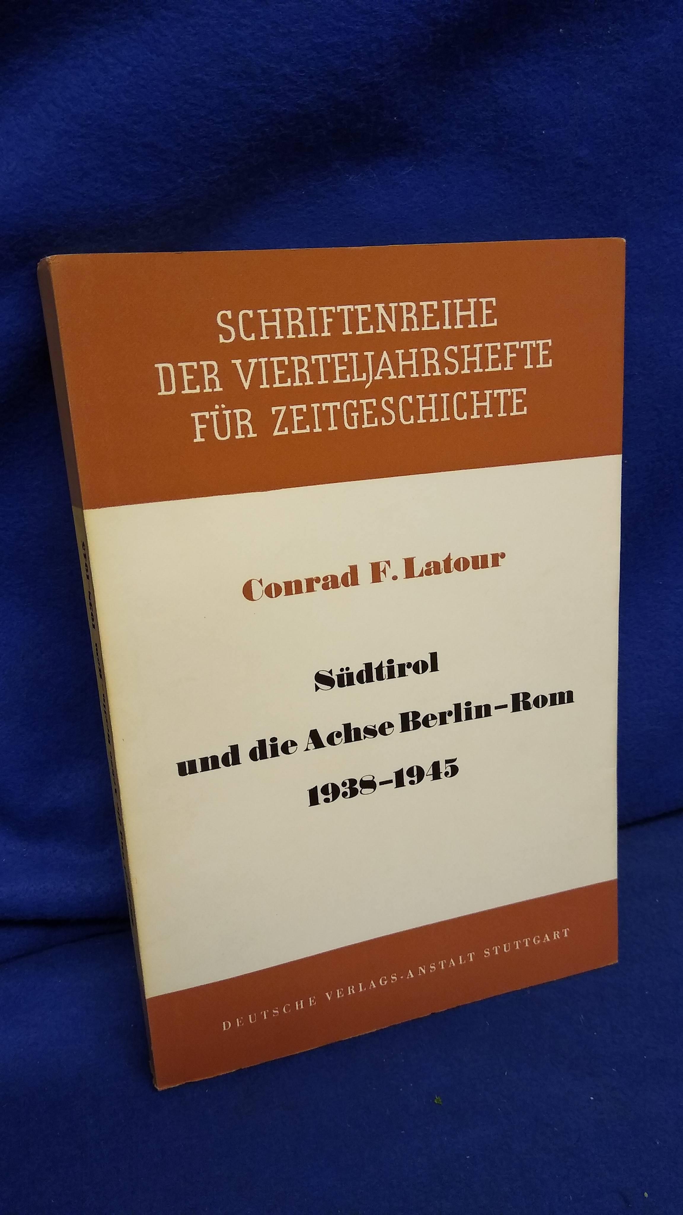 Südtirol und die Achse Berlin-Rom 1938-1945