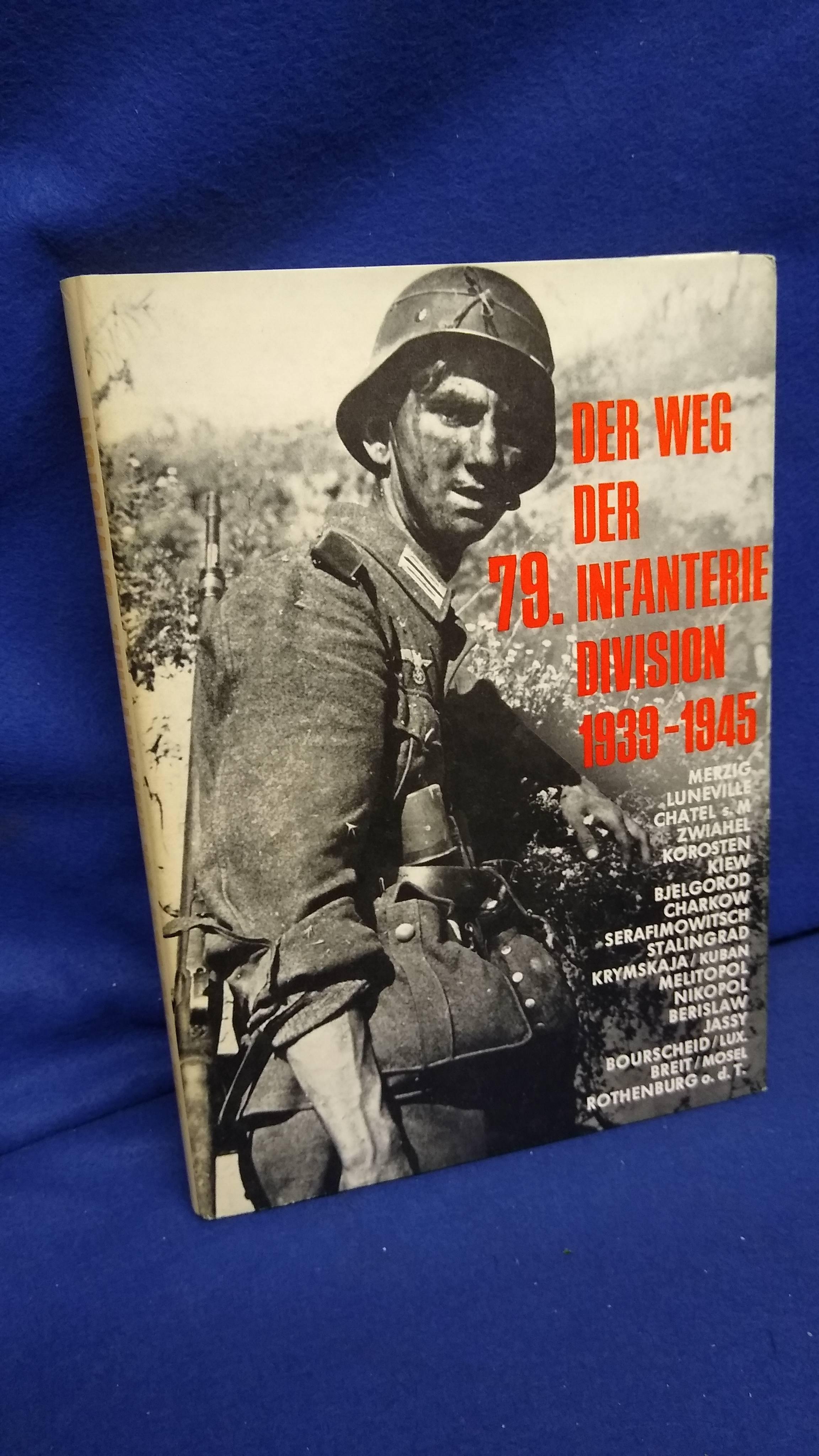 Der Weg der 79. Infanterie-Division.