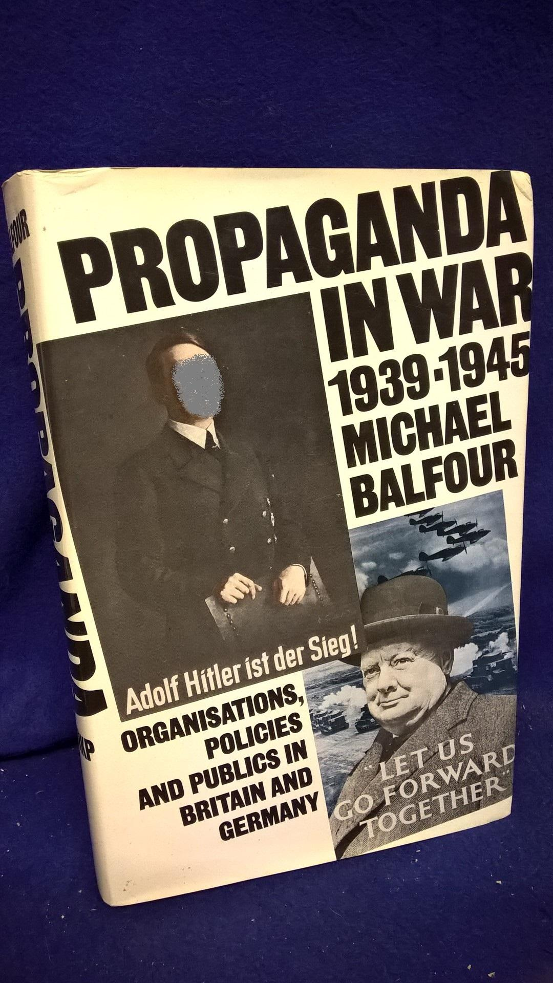 Propaganda in War, 1939–1945. Organisations, Policies and Publics in Britain and Germany.