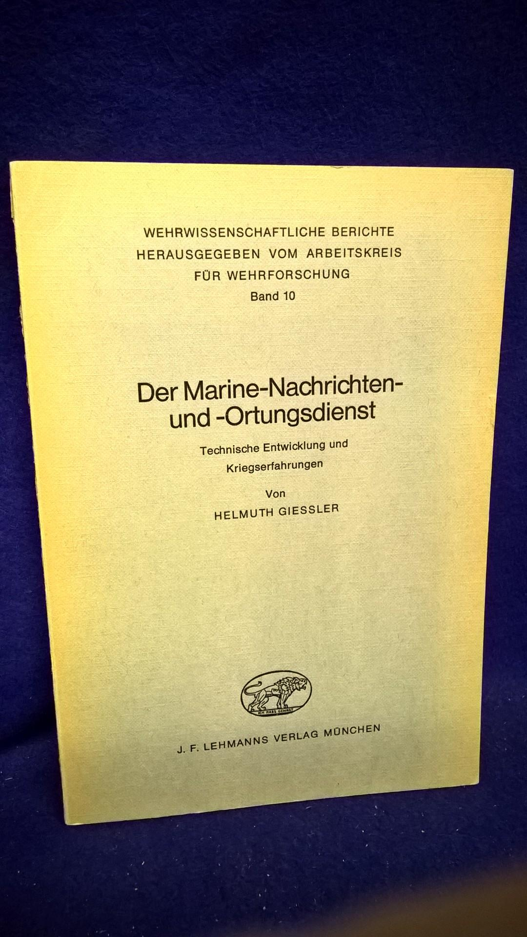 Der Marine-Nachrichten- und Ortungsdienst. Technische Entwicklung und Kriegserfahrungen.