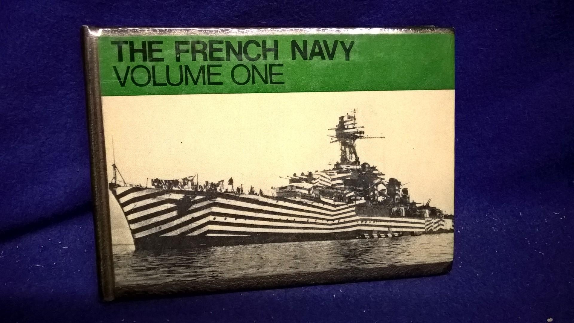 Navies of the Second World War.The French Navy. Volume One.
