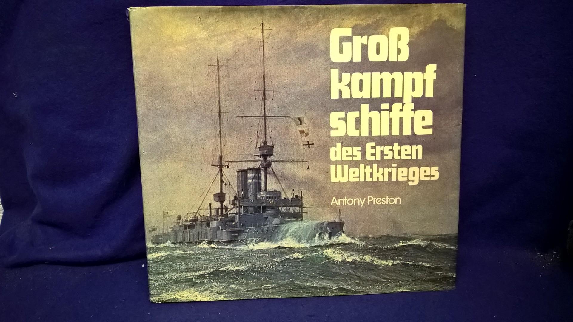 Großkampfschiffe des ersten Weltkrieges. Eine Illustrierte Enzyklopädie der Schlachtschiffe aller Nationen 1914-1918.